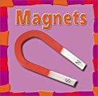 Magnets (First Facts: Our Physical World) by…