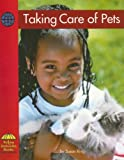 Ring, Susan: Taking Care of Pets (Yellow Umbrella Social Studies)