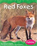 Murphy, Patricia J.: Red Foxes (Pebble Books)