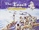 Koestler-Grack, Rachel A.: The Inuit: Ivory Carvers of the Far North (America's First Peoples)