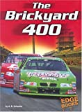 Adam R. Schaefer: The Brickyard 400 (Edge Books NASCAR Racing)
