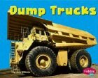 Williams, Linda: Dump Trucks (Pebble Plus: Mighty Machines)