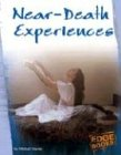 Near-Death Experiences (Edge Books: The…