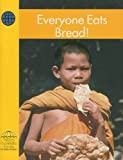 Reed, Janet: Everyone Eats Bread! (Yellow Umbrella Books: Social Studies - Level A)
