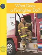 Social Studies: What Does a Firefighter Do?…
