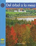 Reed, Janet: Del Arbol a La Mesa/ from Tree to Table (Yellow Umbrella Books: Social Studies Spanish) (Spanish Edition)
