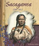 Wallner, Rosemary: Sacagawea, 1788-1812