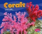 Corals (Pebble Plus: Under the Sea) by Carol…