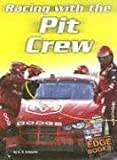 Schaefer, A. R.: Racing With The Pit Crew (Edge Books)
