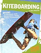 Kiteboarding (Edge Books: X-Sports) by Eric…