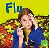 Glaser: Flu (First Facts)