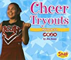 Cheer Tryouts: Making the Cut (Snap Books:…