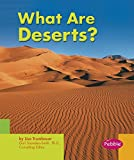Trumbauer, Lisa: What Are Deserts?