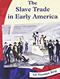 Keller, Kristin Thoennes: The Slave Trade in Early America