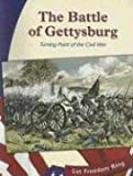 Deangelis, Gina: The Battle of Gettysburg: Turning Point of the Civil War