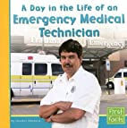 A Day in the Life of an Emergency Medical…