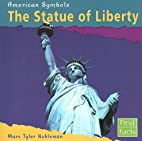 The Statue of Liberty (First Facts: American…