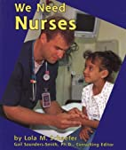 We Need Nurses (Helpers in Our Community) by…