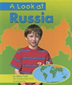 A Look at Russia (Our World) by Helen Frost