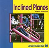Welsbacher, Anne: Inclined Planes (Bridgestone Science Library)