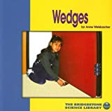 Welsbacher, Anne: Wedges (The Bridgestone Science Library)