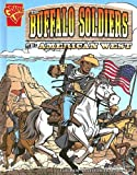 Glaser: Buffalo Soldiers and the American West (Graphic History)