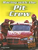 Adam R. Schaefer: Racing with the Pit Crew (NASCAR Racing)