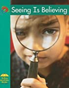 Seeing Is Believing (Yellow Umbrella Books:…
