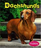 Dachshunds (Pebble Books: Dogs) by Lisa…