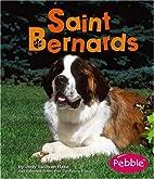 Saint Bernards (Pebble Books: Dogs) by Jody…