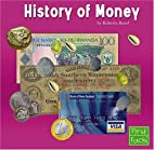 The History of Money (First Facts: Learning…