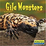 Glaser: Gila Monsters (Bridgestone Books, World of Reptiles)