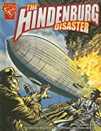 The Hindenburg Disaster (Graphic Library:…