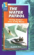 The Water Patrol: Saving Surfers' Lives…