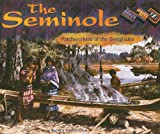 Koestler-Grack, Rachel A.: The Seminole: Patchworkers of the Everglades