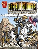 Glaser: Buffalo Soldiers and the American West (Graphic Library, Graphic History)