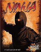 Ninja (Edge Books: Warriors of History) by…