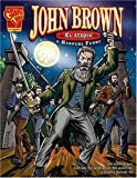 Glaser: John Brown: El ataque a Harpers Ferry (Historia Grafica/Graphic History (Graphic Novels) (Spanish)) (Spanish Edition)