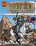 Glaser: Los soldados búfalo y el Oeste Americano (Graphic History (Spanish Hardcover)) (Spanish Edition)
