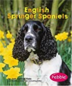 English Springer Spaniels (Dogs (Pebble)) by…
