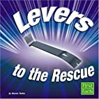 Levers to the Rescue (First Facts: Simple…