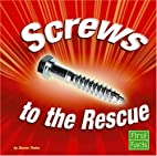 Screws to the Rescue (First Facts: Simple…