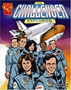 The Challenger Explosion (Graphic Library:…