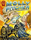 Glaser: Molly Pitcher: Young American Patriot (Graphic Library: Graphic Biographies)