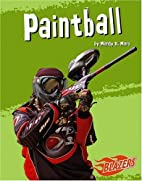 Paintball (Blaezers to the Extreme) by Mandy…
