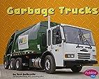 Garbage Trucks (Pebble Plus: Mighty…