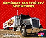Capstone Press: Camiones con trailer/Semitrucks (Maquinas maravillosas/Mighty Machines)