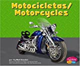 Capstone Press: Motocicletas/Motorcycles (Maquinas maravillosas/Mighty Machines)