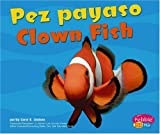 Capstone Press: Pez payaso / Clown Fish (Bajo las olas / Under the Sea)