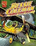 Robbins, Trina: Bessie Coleman: Daring Stunt Pilot